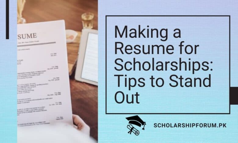 Making a resume for scholarships - tips to stand out